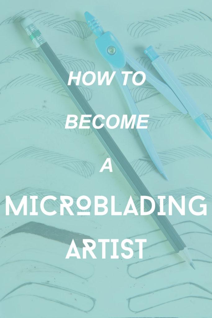How to become a Microblading/Permanent Makeup Artist - Microblading Hub